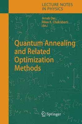 Quantum Annealing and Related Optimization Methods - Lecture Notes in Physics 679 (Hardback)