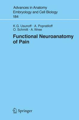 Functional Neuroanatomy of Pain - Advances in Anatomy, Embryology and Cell Biology 184 (Paperback)