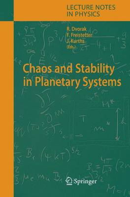 Chaos and Stability in Planetary Systems - Lecture Notes in Physics 683 (Hardback)