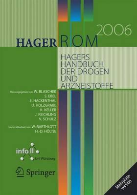 Hagerrom 2006. Hagers Handbuch Der Drogen Und Arzneistoffe: Mehrplatzversion/Windows (CD-ROM)
