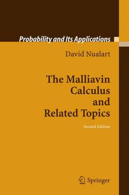 The Malliavin Calculus and Related Topics - Probability and Its Applications (Hardback)