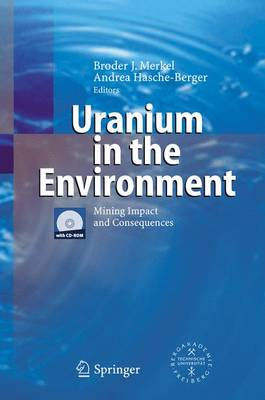 Uranium in the Environment: Mining Impact and Consequences (Hardback)