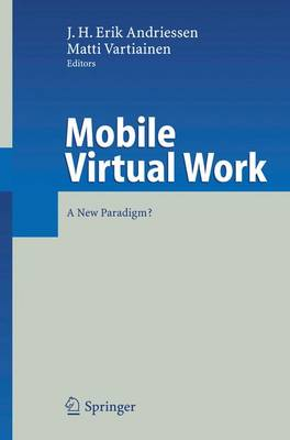 Mobile Virtual Work: A New Paradigm? (Hardback)