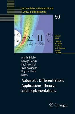 Automatic Differentiation: Applications, Theory, and Implementations - Lecture Notes in Computational Science and Engineering 50 (Paperback)