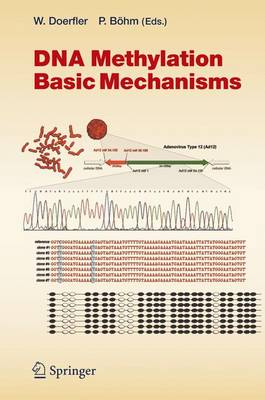 DNA Methylation: Basic Mechanisms - Current Topics in Microbiology and Immunology 301 (Hardback)