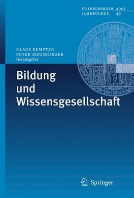 Bildung Und Wissensgesellschaft (Paperback)