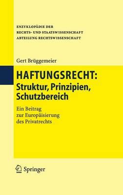 Haftungsrecht: Struktur, Prinzipien, Schutzbereich (Book)