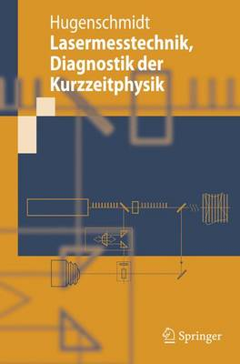 Lasermesstechnik, Diagnostik Der Kurzzeitphysik (Paperback)