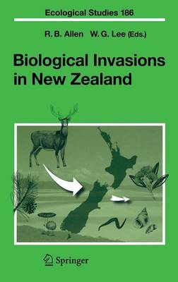 Biological Invasions in New Zealand - Ecological Studies 186 (Hardback)