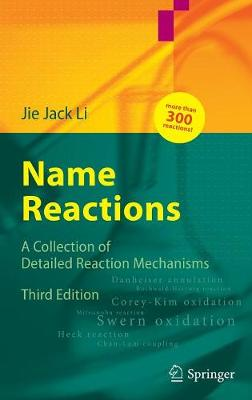Name Reactions: A Collection of Detailed Mechanisms and Synthetic Applications (Hardback)