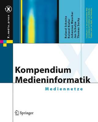 Kompendium Medieninformatik: Mediennetze (Book)