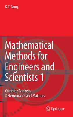 Mathematical Methods for Engineers and Scientists 1: Complex Analysis, Determinants and Matrices (Hardback)