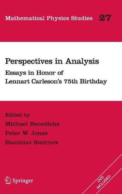 Perspectives in Analysis: Essays in Honor of Lennart Carleson's 75th Birthday - Mathematical Physics Studies 27