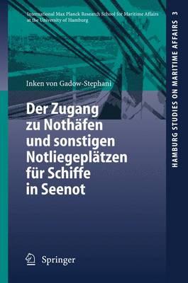Der Zugang Zu Nothafen Und Sonstigen Notliegeplatzen Fur Schiffe in Seenot (Paperback)