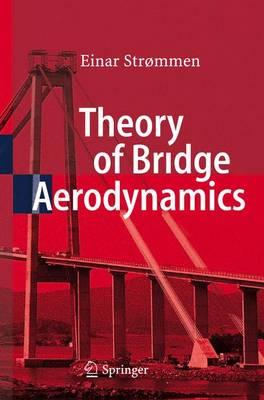Theory of Bridge Aerodynamics (Hardback)