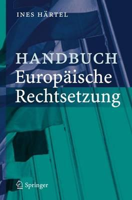 Handbuch Europaische Rechtsetzung (Book)