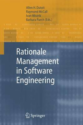 Rationale Management in Software Engineering (Hardback)