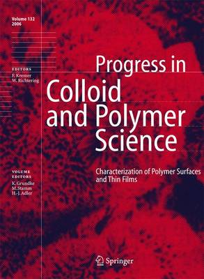 Characterization of Polymer Surfaces and Thin Films - Progress in Colloid and Polymer Science 132 (Hardback)