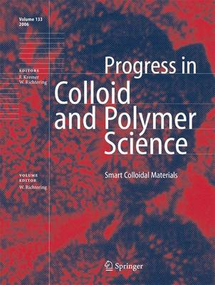 Smart Colloidal Materials - Progress in Colloid and Polymer Science 133 (Hardback)