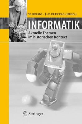 Informatik: Aktuelle Themen Im Historischen Kontext (Paperback)