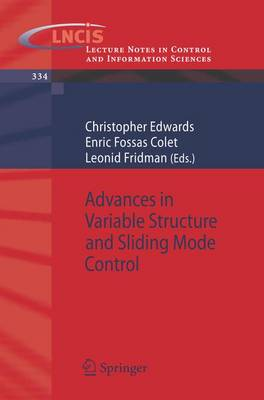 Advances in Variable Structure and Sliding Mode Control - Lecture Notes in Control and Information Sciences 334 (Paperback)