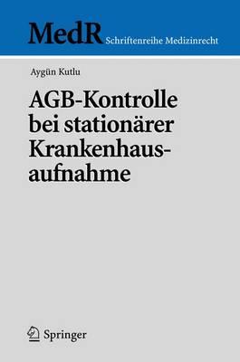Agb-Kontrolle Bei Stationdrer Krankenhausaufnahme (Paperback)
