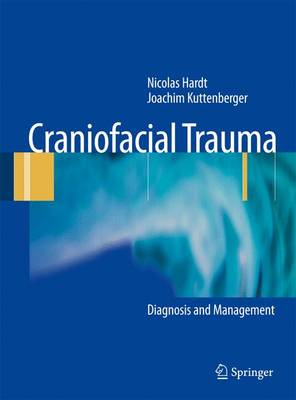 Craniofacial Trauma: Diagnosis and Management (Hardback)