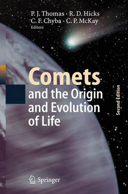 Comets and the Origin and Evolution of Life - Advances in Astrobiology and Biogeophysics (Hardback)