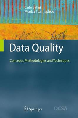 Data Quality: Concepts, Methodologies and Techniques - Data-Centric Systems and Applications (Hardback)