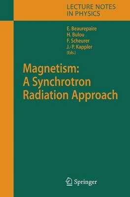 Magnetism: A Synchrotron Radiation Approach - Lecture Notes in Physics 697 (Hardback)
