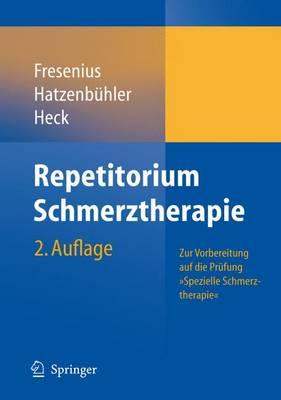 """Repetitorium Schmerztherapie: Zur Vorbereitung Auf Die Prufung """"Spezielle Schmerztherapie"""" (Paperback)"""