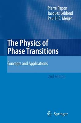 The Physics of Phase Transitions: Concepts and Applications (Hardback)