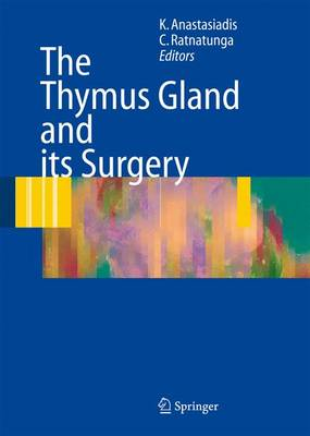 The Thymus Gland: Diagnosis and Surgical Management (Hardback)