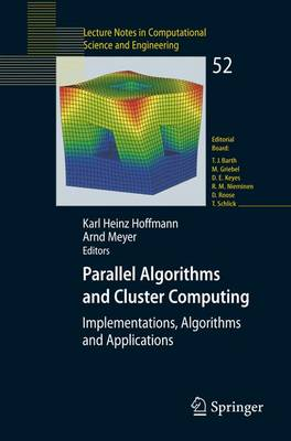 Parallel Algorithms and Cluster Computing: Implementations, Algorithms and Applications - Lecture Notes in Computational Science and Engineering 52 (Paperback)