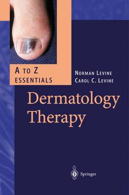 Dermatology Therapy. A - Z Essentials - A to Z Essentials