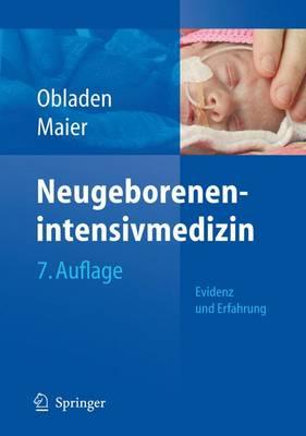 Neugeborenenintensivmedizin: Evidenz Und Erfahrung (Paperback)