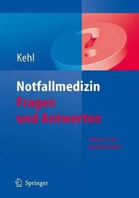 Notfallmedizin: Fragen Und Antworten (Paperback)