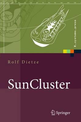 Suncluster: Hochverfugbarkeit Unter Sun Solaris Und Opensolaristhe Fullmoon Framework (Book)