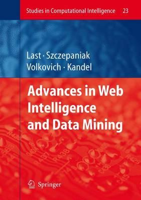 Advances in Web Intelligence and Data Mining - Studies in Computational Intelligence 23 (Hardback)