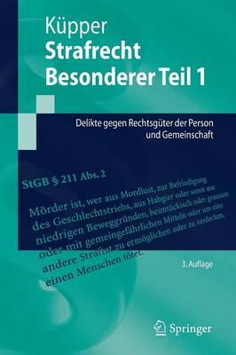 Strafrecht, Besonderer Teil 1: Delikte Gegen Rechtsguter Der Person Und Gemeinschaft (Paperback)