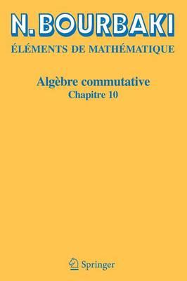 Algebre Commutative: Chapitre 10 (Paperback)
