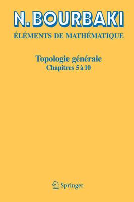 Topologie Generale: Chapitres 5 a 10 (Paperback)