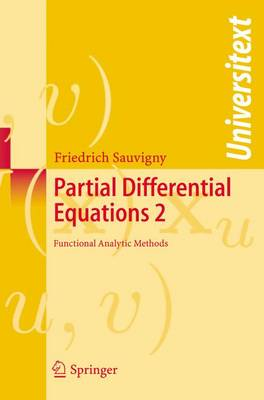 Partial Differential Equations: Fuctional Analytic Methods v. 2 - Universitext (Paperback)