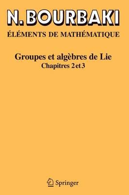 Groupes ET Algebres De Lie: Chapitres 4, 5 ET 6 (Paperback)