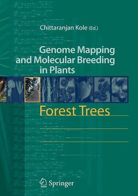 Forest Trees - Genome Mapping and Molecular Breeding in Plants 7 (Hardback)