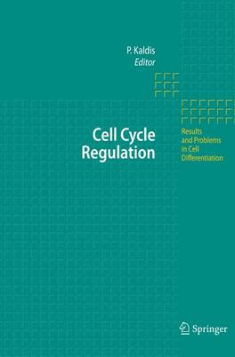 Cell Cycle Regulation - Results and Problems in Cell Differentiation 42 (Hardback)