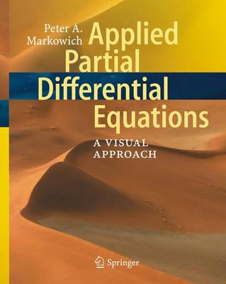 Applied Partial Differential Equations:: A Visual Approach (Hardback)