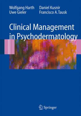 Clinical Management in Psychodermatology (Hardback)