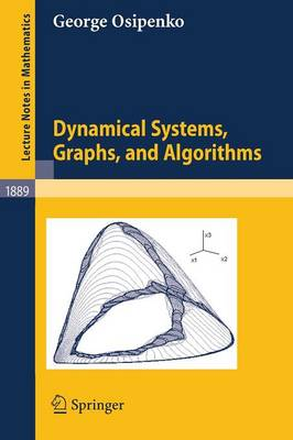 Dynamical Systems, Graphs, and Algorithms - Lecture Notes in Mathematics 1889 (Paperback)