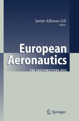 European Aeronautics: The Southwestern Axis (Hardback)